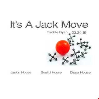 It's A Jack Move 02 24 19