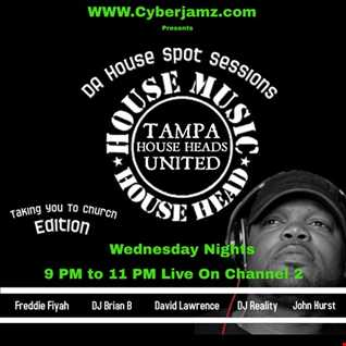 Tampa House Collective   Gospel Mix   Freddie Fiyah 1.16.19