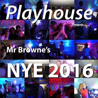 Playhouse Presents..... Mr Browne's NYE 2016