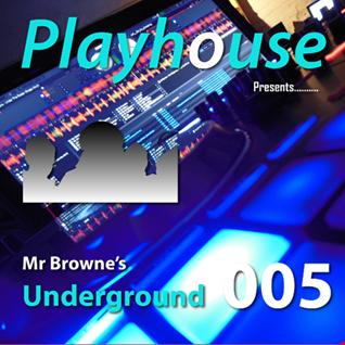 Playhouse Presents..... Mr Browne's Underground 005 - 120816