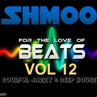 """SOULFUL, JAZZY CLASSIC HOUSE BY SHMOO FOR LONDON WORLDWIDE RADIO HOUSE """"OUR HOUSE MIX"""""""