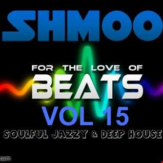 SHMOO SOULFUL VOCAL JAZZY & CLASSIC HOUSE BEATS VOL 15