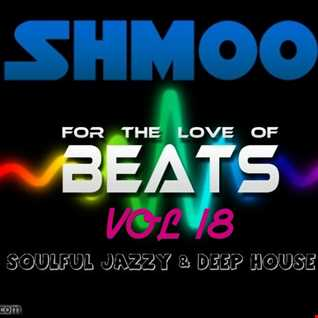 SHMOO'S UPFRONT SOULFUL, JAZZY & CLASSIC VOCAL HOUSE MIX VOL18 FOR LONDON WORLDWIDE RADIO