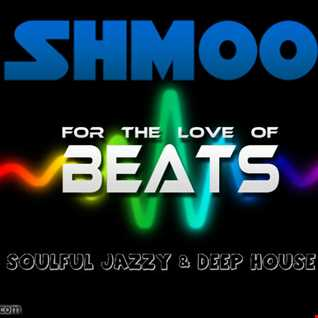 UPFRONT VOCAL, JAZZY SOULFUL HOUSE BEATS BY SHMOO VOL 16