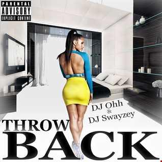 DJ Swayzey x DJ Ohh - Throwback (oldschool mixtape 2014)