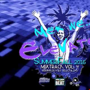 MEK WE.. ELEVATE! PROMO MIXTRACK VOL.4   (SUMMER:FALL 2016)
