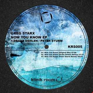 Greg Starx - Now you know (Drake Dehlen Remix) - Klinik Room (26-06-2015)