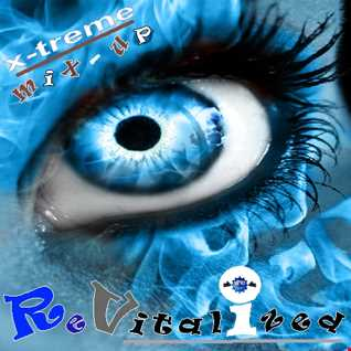 x treme mix up 12 'ReVitalized' (Faster BPM Edition)