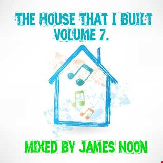 The House That I Built Volume 7.