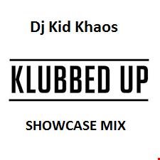 Klubbed up Showcase Mix