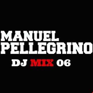 Manuel Pellegrino Dj Mix 06