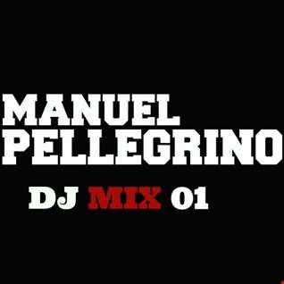 Manuel Pellegrino Dj Mix 01