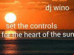 DJ Wino   Set The Controls For The Heart Of The Sun