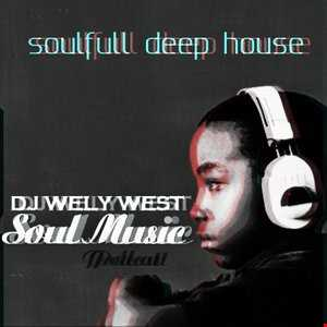 DJ WELY WEST   SOULFULL DEEP HOUSE MIX APRIL 2014