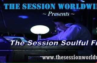 Dr. Disco   The Session Soulful Friday Mix # 40