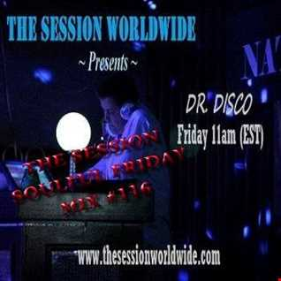 Dr. Disco   The Session Soulful Friday Mix 116