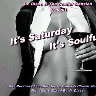 Dr. Disco   It's Saturday , It's Soulful