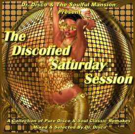 Dr. Disco   The Discofied Saturday Session