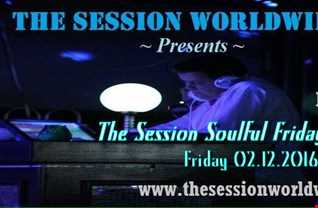 Dr. Disco   The Session Soulful Friday Mix 46