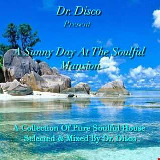 Dr. Disco   A Sunny Day At The Soulful Mansion