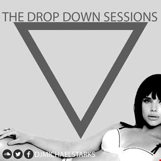 Tech House mix: The drop down sessions - Michael Starks EP03