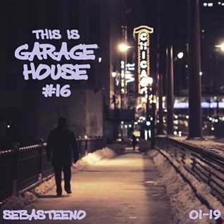 This Is GARAGE HOUSE 16   2019 Opening Session!