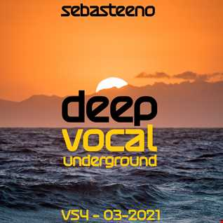 DEEP VOCAL UNDERGROUND Volume 54   02 2021