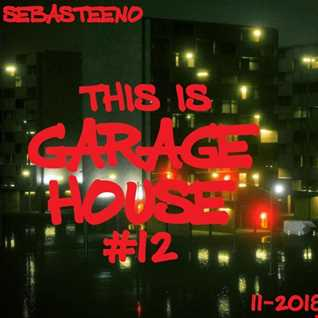 This Is Garage House 12   November 2018