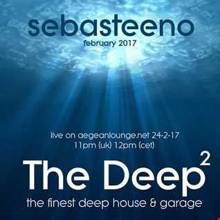 The DEEP 2   The Finest Deep House & Garage   February 2017