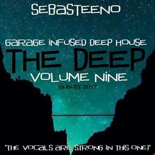 The DEEP 9   Garage Infused Deep House   August 2017