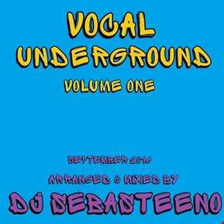 Vocal Underground Volume ONE