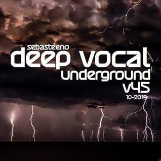 DEEP VOCAL Underground Volume 45   October 2019