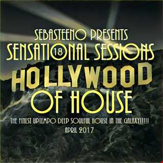 Sensational Sessions 18   THE HOLLYWOOD OF HOUSE!