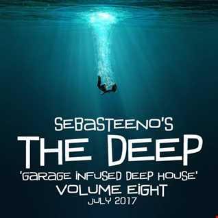The DEEP 8   Garage Infused Deep House! July 2017