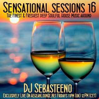 Sensational Sessions 16   January 2016   Live on Aegean Lounge Radio