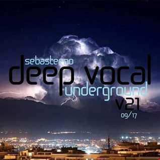 DEEP VOCAL Underground Volume TWENTY ONE   September 2017