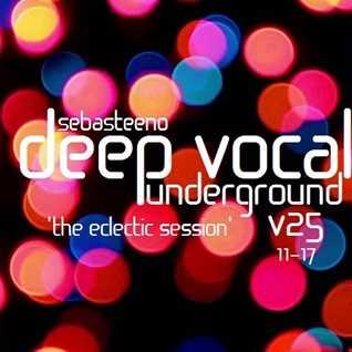 DEEP VOCAL Underground Volume TWENTY FIVE   The Eclectic One   November 2017