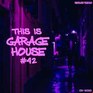 This Is GARAGE HOUSE 42
