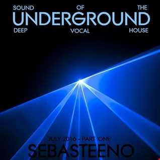 Sound Of The Underground   July 2016 'Part ONE'