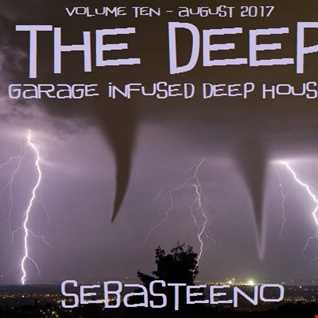 The DEEP 10   Garage Infused Deep House   August 2017