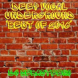DEEP VOCAL Underground   The Best Of 2016
