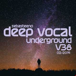 DEEP VOCAL Underground Volume 38   February 2019