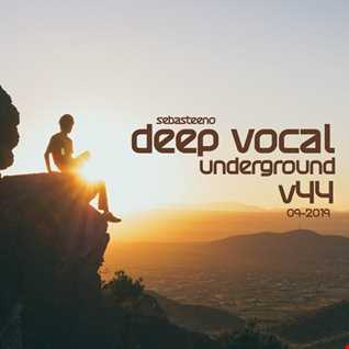 DEEP VOCAL UNDERGROUND Volume 44    Let Me Take You On A Journey    09 2019