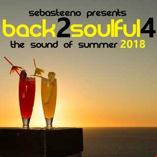 Back 2 Soulful Volume FOUR   The Sound Of Summer 2018
