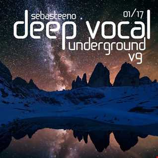 DEEP Vocal Underground Volume NINE   January 2017