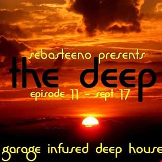 The DEEP 11   Garage Infused Deep House   September 2017