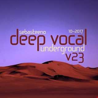 DEEP VOCAL Underground Volume TWENTY THREE   October 2017