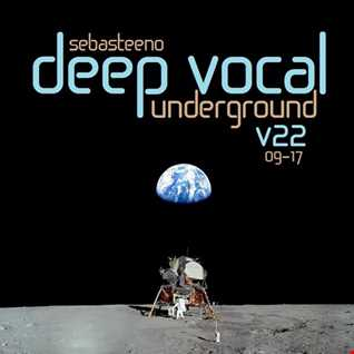 DEEP VOCAL Underground Volume 22   September 2017