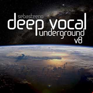 DEEP VOCAL Underground Volume EIGHT   January 2017