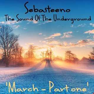 Sound Of The Underground   March Part One